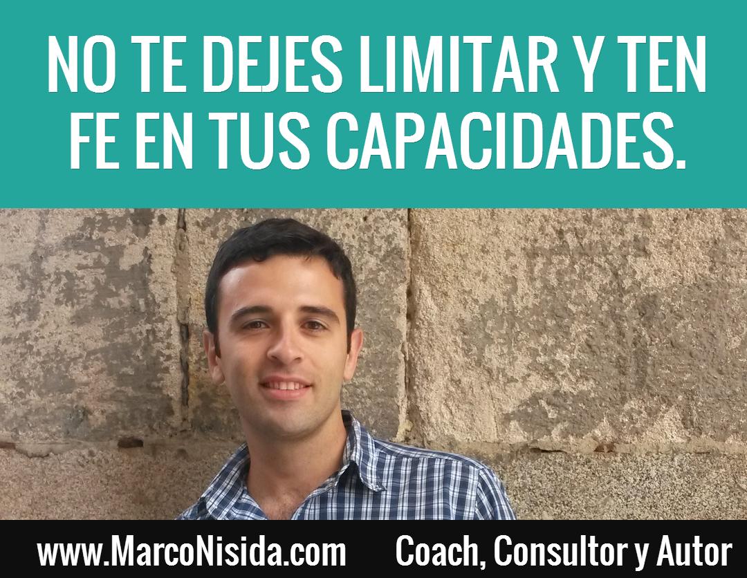 Frases de Motivacion - No Te Dejes Limitar y Ten Fe en Tus Capacidades